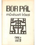 Bor Pál művészeti írásai - Bor Pál művészetpedagógiai írásaiból