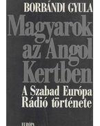 Magyarok az Angol Kertben - Borbándi Gyula