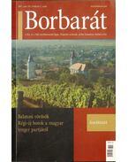 Borbarát 2007. nyár XII. évf. 2. szám