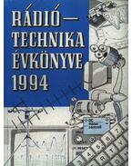 Rádiótechnika évkönyve 1994 - Borbás István, Békei Ferenc, Fáber József