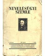 Nevelésügyi szemle - a teljes év számai - Tettamanti Béla (szerk.)