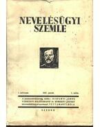 Nevelésügyi szemle - teljes évfolyam - Tettamanti Béla (szerk.)