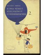 Képes német nyelvkönyv gyermekeknek 2. kötet
