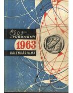 Az Élet és Tudomány tudományos kalendáriuma 1963