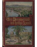 Vom Donaustrand ins heilige Land