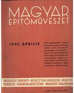 Magyar Építőművészet 1942. április - Vitéz Irsy László (szerk.)
