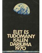Az Élet és Tudomány tudományos kalendáriuma 1970