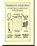 Peszáchi haggáda fonetikus magyar átírásban (askenázi)