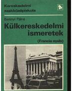 Külkereskedelmi ismeretek (francia nyelv) - Berényi Pálné