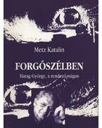 atirni - Forgószélben - Metz Katalin
