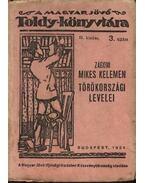 Zágoni Mikes Kelemen törökországi levelei