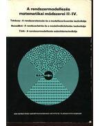 A rendszermodellezés matematikai módszerei II-IV.