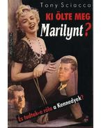 Ki ölte meg Marilynt?