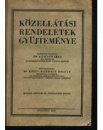 Közellátási rendeletek gyűjteménye