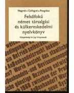 Felsőfokú német társalgás és külkereskedelmi nyelvkönyv