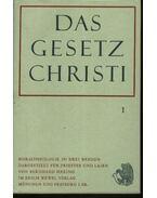 Das Gesetz Christi I-III.