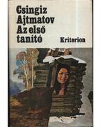 Az első tanító - Csingiz Ajtmatov