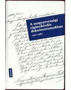A magyarországi cigánykérdés dokumentumokban 1422-1985