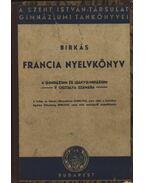 Francia nyelvkönyv 1945 a gimnázium és leánygimnázium V. osztálya számára