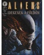 Aliens 1999/3. szám - Idegenek a Földön