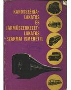 Karosszéria-lakatos és járműszerkezet-lakatos szakmai ismeret II.