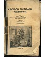 A biológia tanításának vezérkönyve (dedikált)