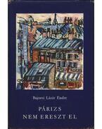 Párizs nem ereszt el