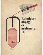 Ruhaipari anyag- és áruismeret II.