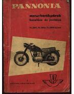Pannonia motorkerékpárok kezelése és javítása TL 250F, TL 250D, TL 250B típusok