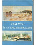A Balaton és az idegenforgalom