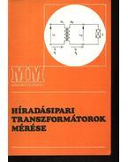 Híradásipari transzformátorok mérése
