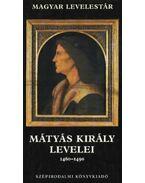 Mátyás király levelei 1460-1490