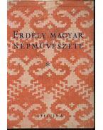 Erdély magyar népművészete