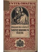 Szent Ambrus élete - Dr. Babura László