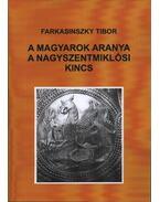 A magyarok aranya, a nagyszentmiklósi kincs