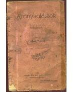 Aranykalászok - Farkas Károly