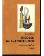 Hirdesd az evangéliumot I-II-III. kötet