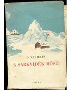 A sarkvidék hősei