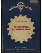 Revolverek és automaták