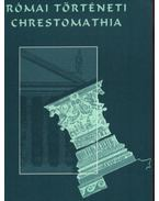 Római történeti chrestomathia III.