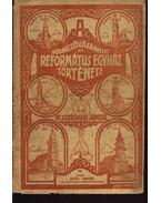 A hódmezővásárhelyi Református Egyház története I-II kötet