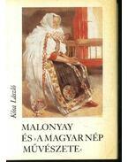 Malonyay és 'A magyar nép művészete' (mini)