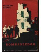 Bombaszedők