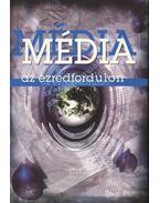 Média az ezredfordulón