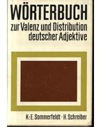 Wörterbuch zur Valenz und Distribution deutscher Adjektive