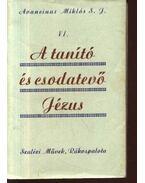 A tanító és csodatevő Jézus IV.