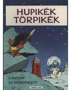 Hupikék törpikék (A pilótörp; Az időbepörgető)