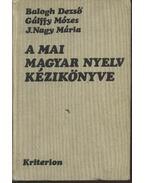 A mai magyar nyelv kézikönyve