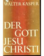 Der Gott Jesu Christi