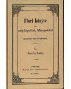 Flóri könyve sok szép képekkel, földrajzokkal és muzsika melléklettel